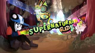 Repeat youtube video Ken Ashcorp - Supernatural [Glaze Remix]