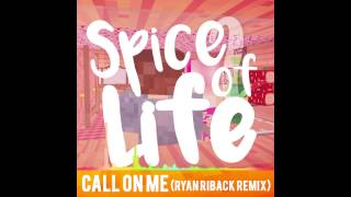 CALL ON ME (RYAN RIBACK REMIX) (COVER) - SPICE OF LIFE SEASON 2 SOUNDTRACK