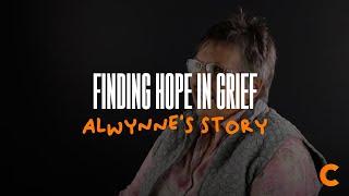 Finding Hope In Grief - Alwynne's Testimony