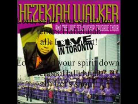 Lord Send Your Spirit Down by Bishop Hezekiah Walker and the Love Fellowship Crusade Choir