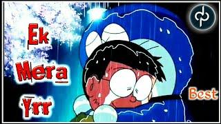 Ek mera yara (Khair Mangda) |  Nobita And Doreamon version | ¥Friends forever¥ |Official |