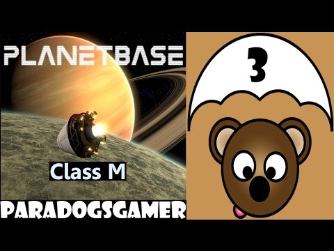 Planetbase - Class M planet - Episode 03