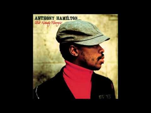 Anthony Hamilton - Change Your World