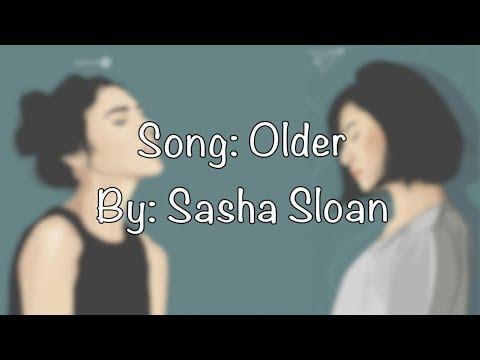 Older - Sasha Sloan (lyrics)
