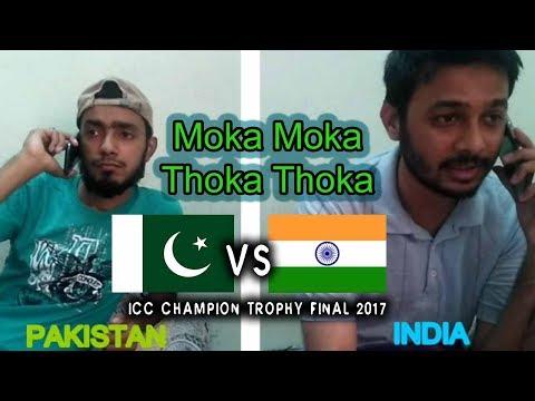 Thoka Thoka | Moka Moka | Pakistan vs Inida Final | UVines