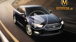 2014 Ford Taurus review‫      Dubai UAE Car Review by Motopedia.ae- تجربة فورد توروس 2014 -