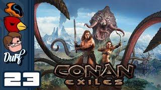Let's Play Conan Exiles - PC Gameplay Part 23 - Nannybot