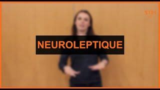Santé - Neuroleptique