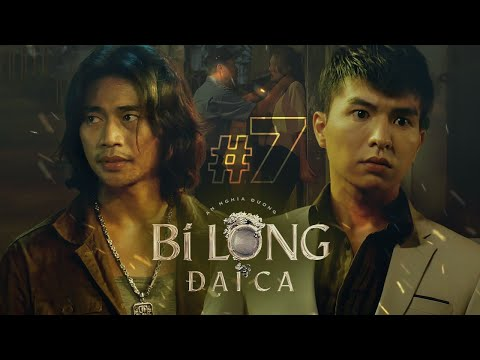 BI LONG ĐẠI CA Tập 7 | Chó Điên biết bí mật của Bi Long liền uy hiếp, Lão Phật Gia lần đầu ra tay