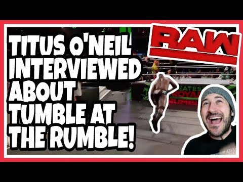 Reaction | Titus O'Neil Interview + New Camera Footage Of Tumble At The Rumble | WWE Raw April 30