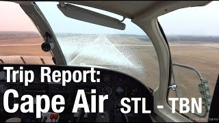 TRIP REPORT - Cape Air (Cessna 402), St Louis to Ft Leonard Wood