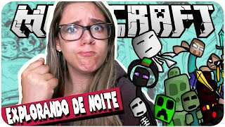 EXPLORANDO DE NOITE! - No Limite #06