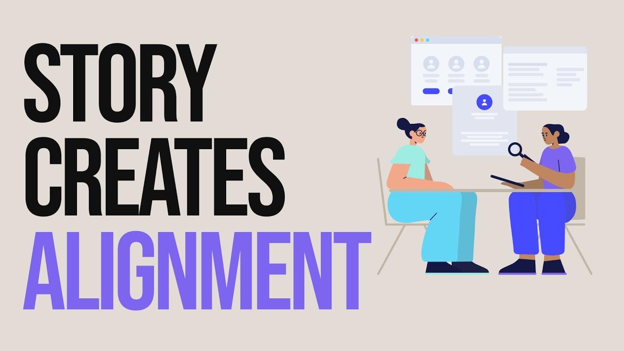Design Team Alignment Through Storytelling - Improving the UX Design Process