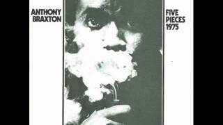 Anthony Braxton - You Stepped Out Of a Dream