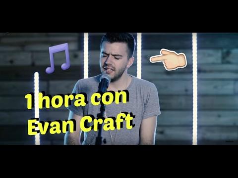 1 hora con Evan Craft - Música Cristiana ♡