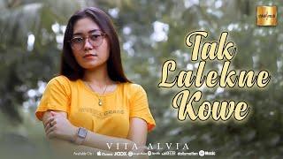 Vita Alvia - Tak Lalekne Kowe (Official Music Video)