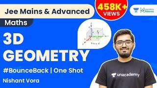 3D Geometry   One Shot   #BounceBack Series   Unacademy Atoms   JEE Maths   Nishant Vora