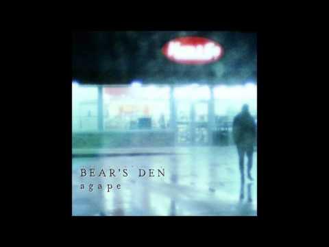 Bear's Den- A Year Ago Today