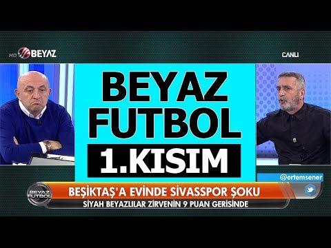 (..) Beyaz Futbol 11 Kasım 2018 Kısım 1/5 - Beyaz TV