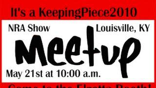 First Ever KeepingPiece2010 Meetup Announcement (NRA Show 2016)