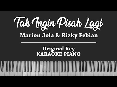 Tak Ingin Pisah Lagi (KARAOKE PIANO) Marion Jola & Rizky Febian