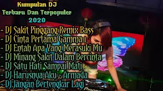 Download Kumpulan DJ Terbaru 2020 Full Bass.DJ Sakit Pinggang,Sakit Dalam Bercinta,Cinta Pertama,Salah Apa