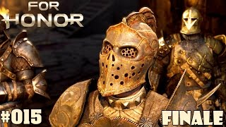 FOR HONOR STORY | #015 Finales ENDE! | Let's Play For Honor Deutsch / German