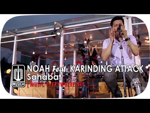 [Live Performance] NOAH Feat. Karinding Attack - Sahabat