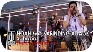 Video [Live Performance] NOAH Feat. Karinding Attack - Sahabat download MP3, 3GP, MP4, WEBM, AVI, FLV Oktober 2019