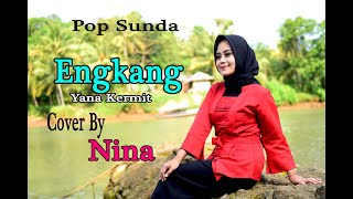 Download lagu ENGKANG/Neneng (Yana Kermit) - NINA (Cover Pop Sunda)