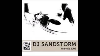 DJ Sandstorm 3FM Yearmix 2003 (jaarmix) (grandmix)
