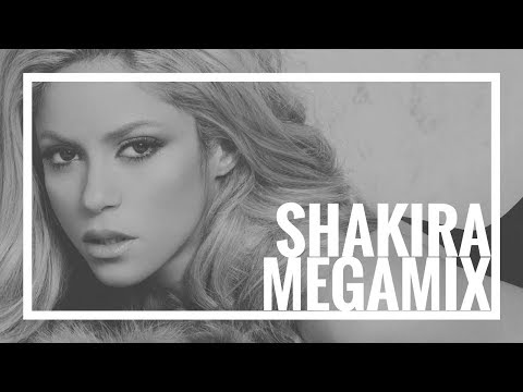 Shakira Megamix 2015  The Evolution of Shakira