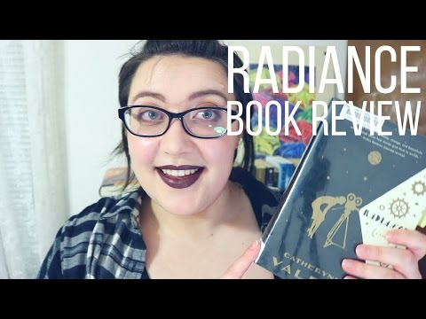 Radiance by Catherynne M. Valente | Book Review