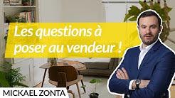 Achat immobilier : Les questions à poser au vendeur !