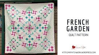 French garden quilt pattern - PDF download
