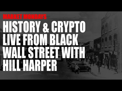 History & Crypto Live from Black Wall Street with Hill Harper