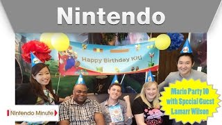 Nintendo Minute - Mario Party 10 with Lamarr Wilson