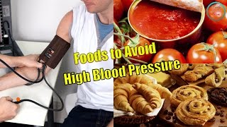 15 Foods to Avoid if You Have High Blood Pressure