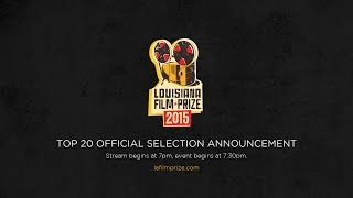 Louisiana Film Prize 2015 Top 20 Official Selection Announcement