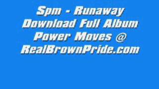 Spm - Runaway Full Song + Download
