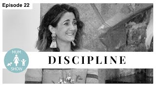 22 DISCIPLINE from Mum Show TV