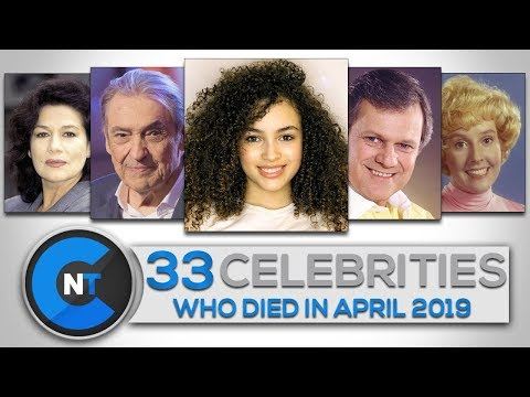 List Of Celebrities Who Died In APRIL 2019   Latest Celebrity News 2019 (Celebrity Breaking News)