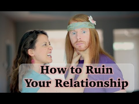 How to Ruin Your Relationship - Ultra Spiritual Life episode 26