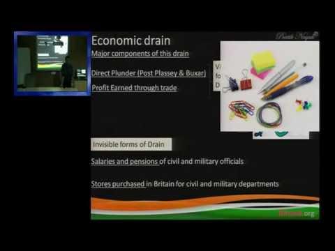 Lecture on Economic Drain of Wealth, Poverty & Unbritish Rule in India