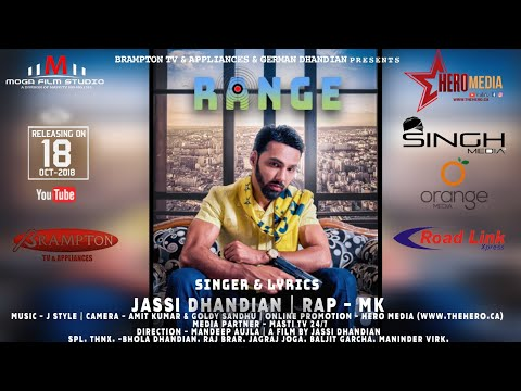 Jassi Dhandian - Range - New Punjabi Songs 2018 - Official Full Video - Latest Punjabi Song Rap MK