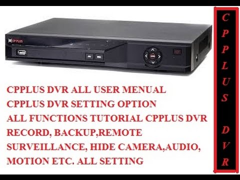 CPPLUS DVR USER MANUAL/ CPPLUS DVR ALL SETTING OPTION  STEP BY STEP IN HINDI (Part-4)