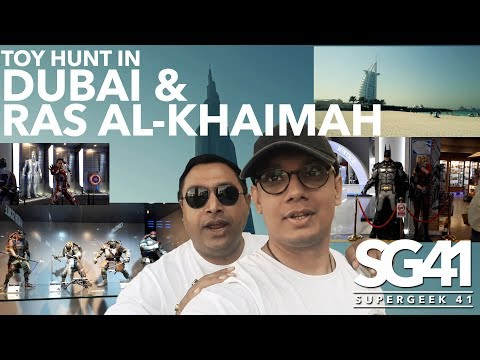 Dubai Trip and Toy Hunt