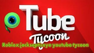 Roblox Jacksepticeye youtube tycoon