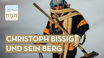 Engelberg Profiles - Christoph Bissig and his Mountain