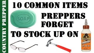 10 Common Items Preppers Forget to Stock Up On